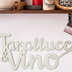 frase di legno da appendere Tarallucci e vino